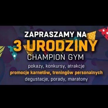 #ChampionGym #JUZ #DZIŚ #3urodziny #zapraszamy ❤ #fitness #fit #sport #birthday #party