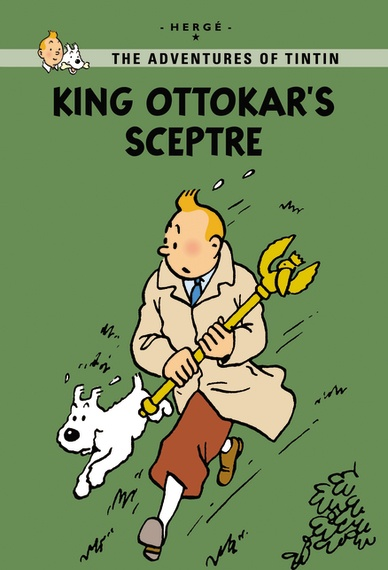 Little, Brown Young Readers King Ottokar's Sceptre  Published: December 2011  Tintin travels to the Kingdom of Syldavia. His investigations lead him to uncover a plot aimed at dethroning King Muskar XII, the ruler of Syldavia. The plotters are working for Borduria, a neighboring country determined to annex Syldavia. Will Tintin triumph over the bad guys? In this new extended edition, 30 extra pages explain the inspiration behind King Ottokar's Sceptre. Find out how Hergé created the…