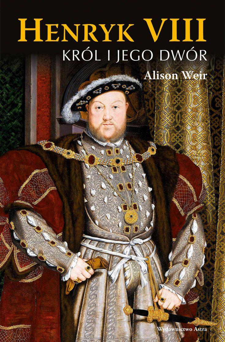 Henryk VIII. Król i jego dwór