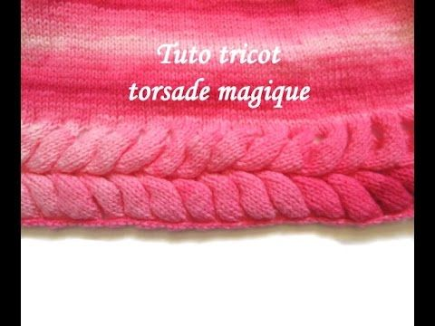 TUTO TRICOT TORSADE MAGIQUE TORSADE HORIZONTALE AU TRICOT MAGIC TWIST KNITTED - YouTube