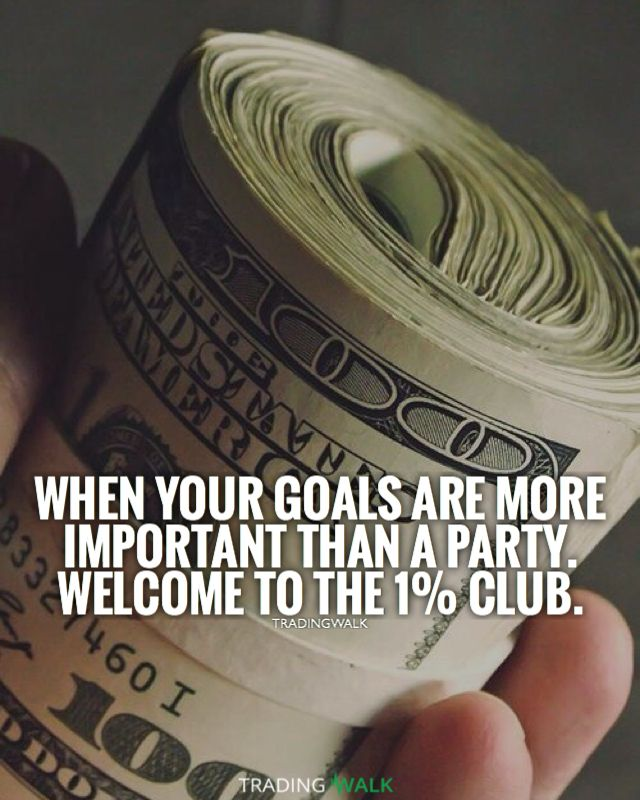 When your goals are more important than a party, welcome to the 1% club. Goals are so important for motivation and inspiration to help you become a millionaire and wealthy. One of the best money quotes!