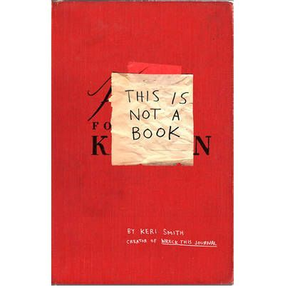 This is Not a Book (Paperback) By Keri Smith
