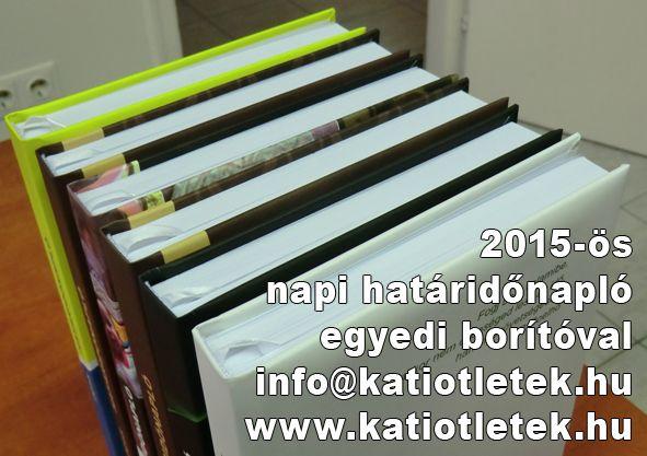 Elkészültek az első adat akciós határidőnaplók egyedi borítóval. Nov. 1-ig 5300 Ft gyártási áron Te is rendelhetsz az info@katiotletek.hu címen