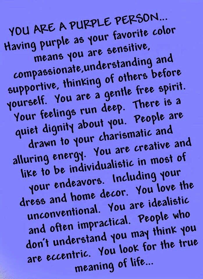 Purple...true for me!