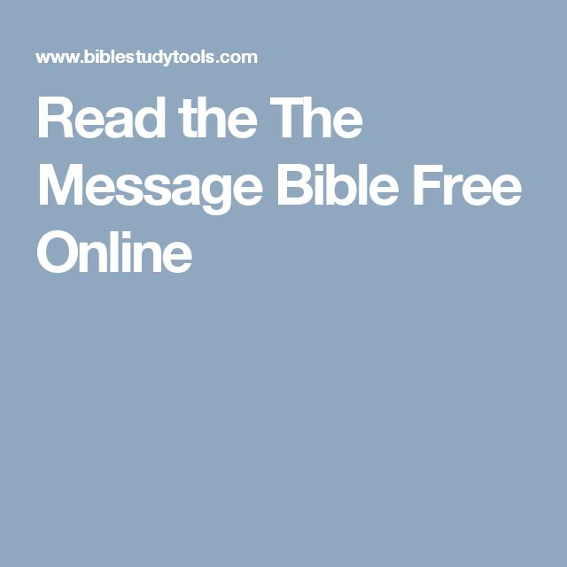 Read the The Message Bible Free Online