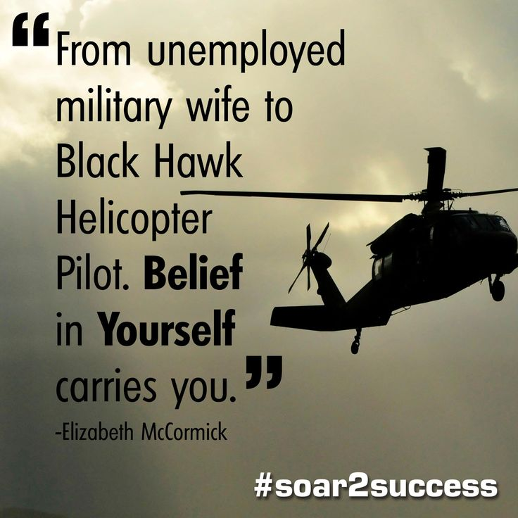 Image result for military helicopter pilots badass quotes