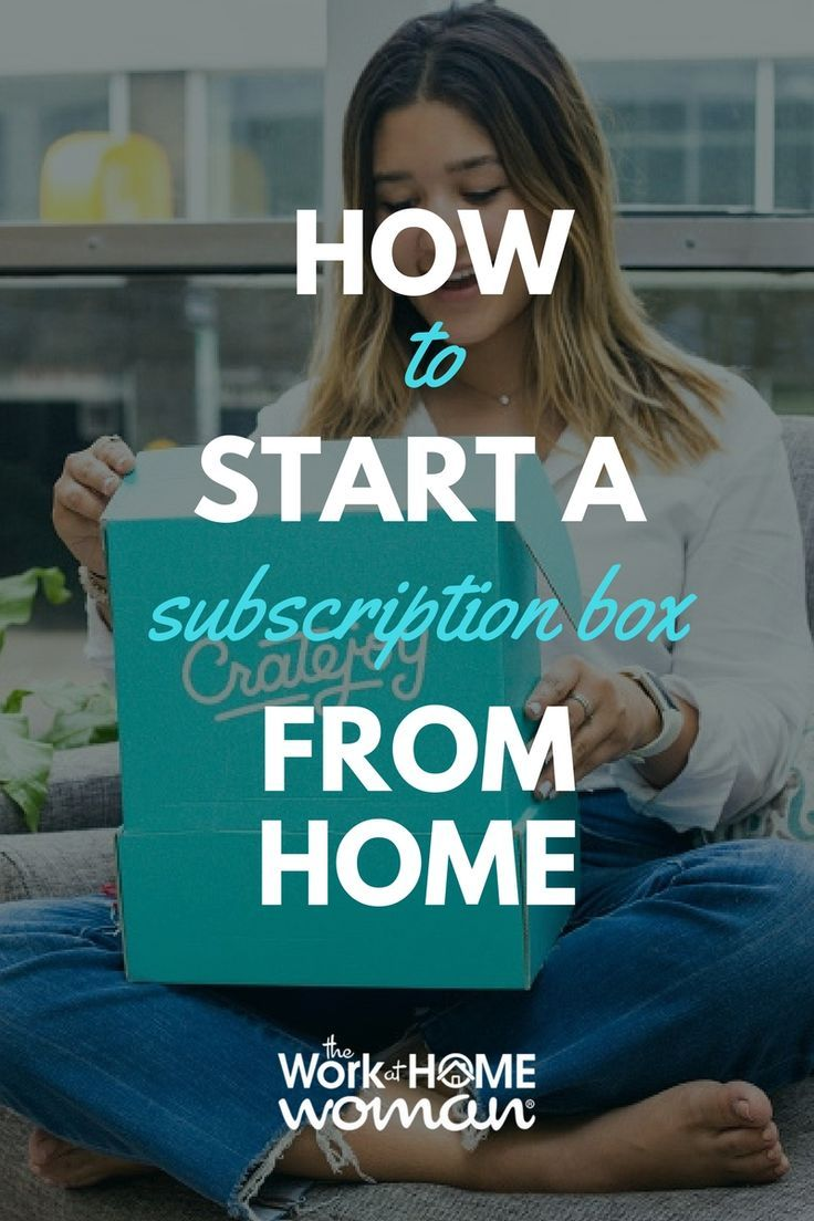how to start a subscription box from home for little money up front rh pinterest ca