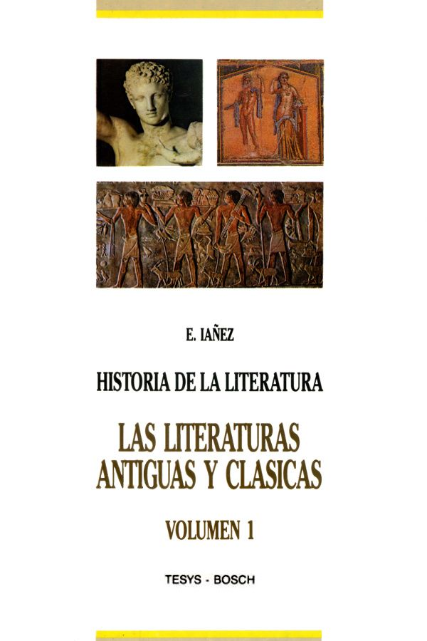 IÁÑEZ PAREJA, Eduardo. Historia de la literatura universal (9 tomos) Editorial Bosch, S.A., 1990.