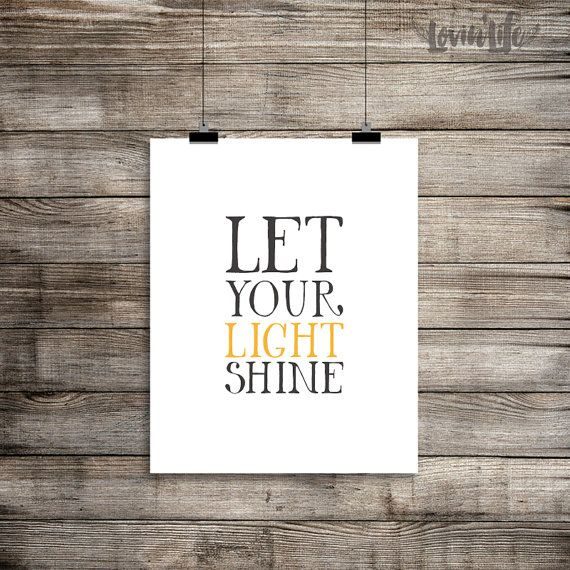 Let Your Light Shine Quotes Print Wall Decor Inspirational quotes Art digital…