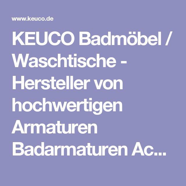 KEUCO Badmöbel / Waschtische - Hersteller von hochwertigen Armaturen ...