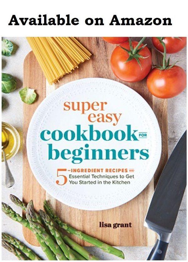 Super Easy Cookbook For Beginners Cookbooks For Beginners