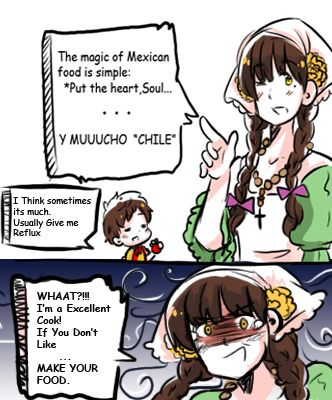 Hey Arthur!! Look I found someone else who isn't good are cooking ♥ << I DO NOT AGREE WITH MEXICO BEING A BAD COOK! HAVE YOU EVER HAD MEXICAN FOOD? ITS HEAVENLY SO DONT!