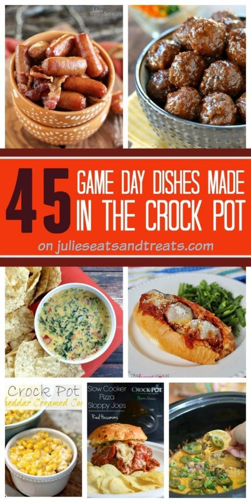 45 Delicious Game Day Recipes that are made in your Crock Pot! Sandwiches, Dips, Meatballs and everything in between!   Julie's Eats & Treats