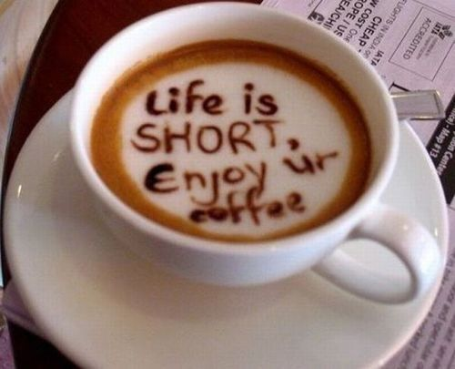 :): Quotes, Food, Coffee, Life Is Short, Shorts, Enjoy, Lifeisshort