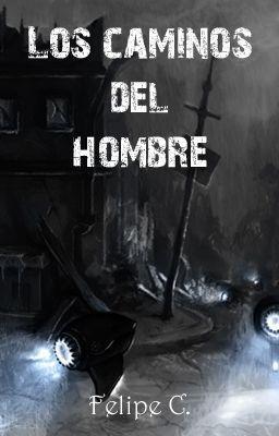 """Leer """"LOS CAMINOS DEL HOMBRE"""" #wattpad #ciencia-ficción"""