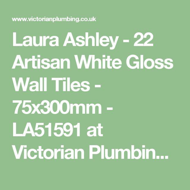 Laura Ashley - 22 Artisan White Gloss Wall Tiles - 75x300mm - LA51591 at Victorian Plumbing UK