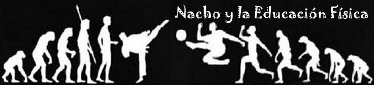Nacho y la Educación Física