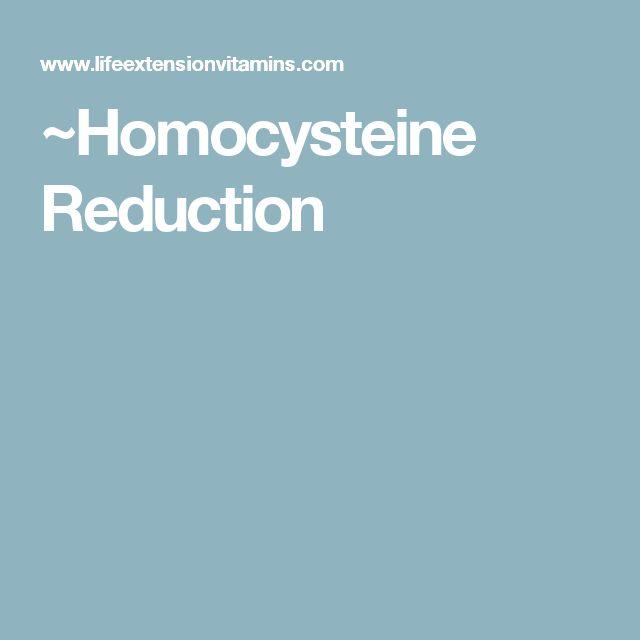 ~Homocysteine Reduction