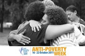 Anti-Poverty Week is a week where all Australians are encouraged to organise or take part in an activity aiming to highlight or overcome issues of poverty and hardship here in Australia or overseas. It was established in Australia as an expansion of the UN's annual International Anti-Poverty Day on October 17. In 2013, Anti-Poverty Week will be held from the 13th to 19th October 2013.