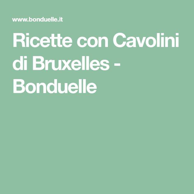 Ricette con Cavolini di Bruxelles - Bonduelle