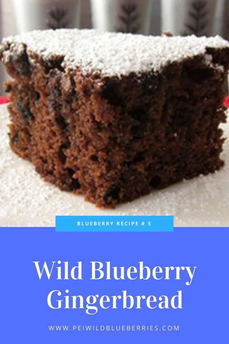 Hansel and Gretel would be big fans of our Wild Blueberry Gingerbread. And although you probably won't be using it as construction material you may want to use it as a dessert.