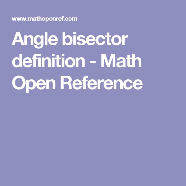 Angle bisector definition - Math Open Reference