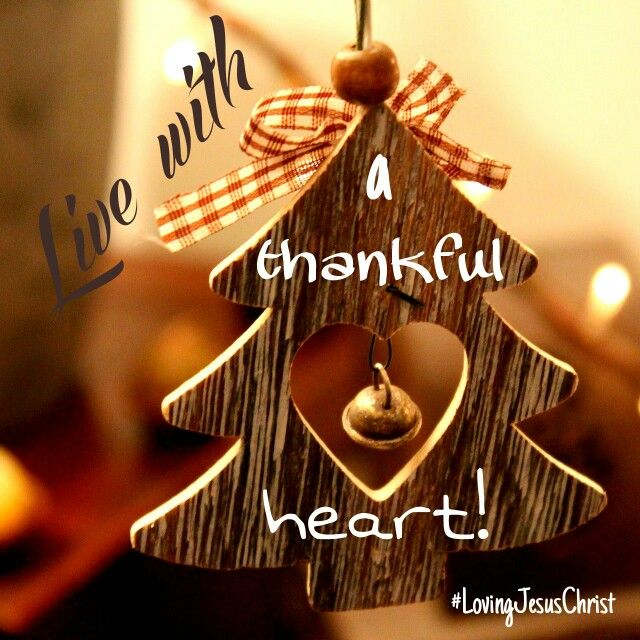 Live with a thankful heart! ♡ #Live #thankful #God #Jesus #JesusChrist #heart #LovingJesusChrist