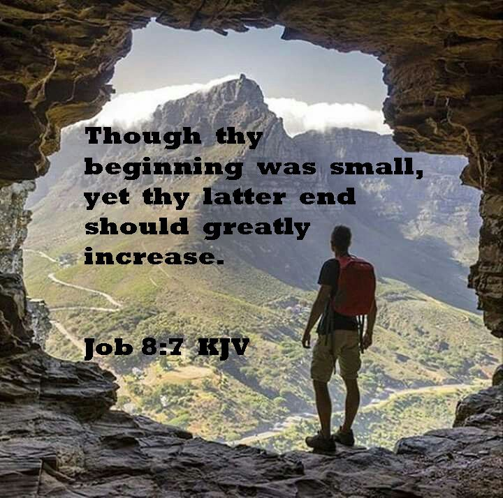 Though Thy Beginning Was Small, Yet Thy