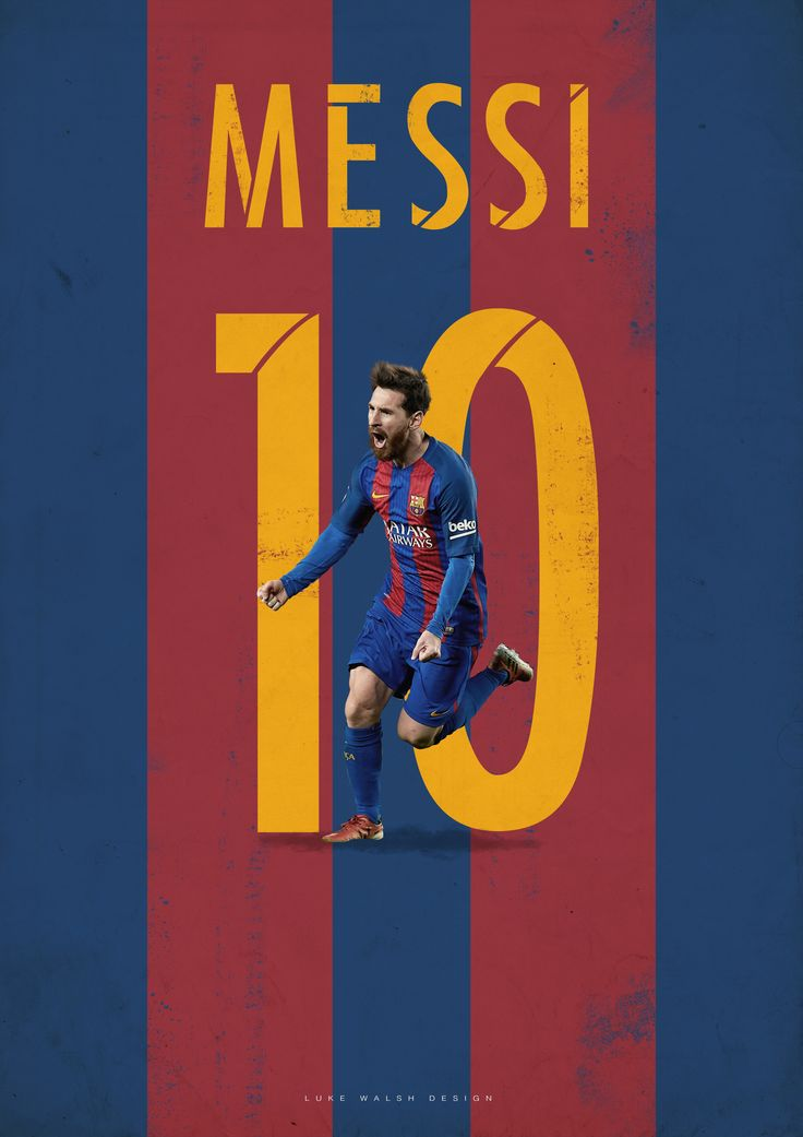 Lionel Messi poster by Luke Walsh  My Best Eleven on Behance  Football Design Collection