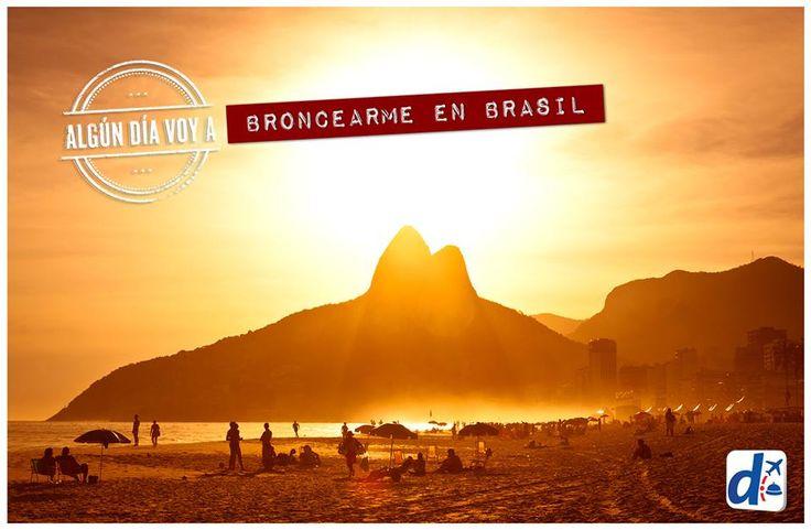 #Algúndía me broncearé en #Brasil #vacaciones