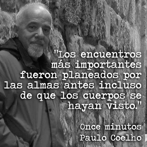 """""""Los encuentros más importantes fueron planeados por las almas antes incluso de que los cuerpos se hayan visto."""" #PauloCoelho #Citas #Frases @Candidman"""
