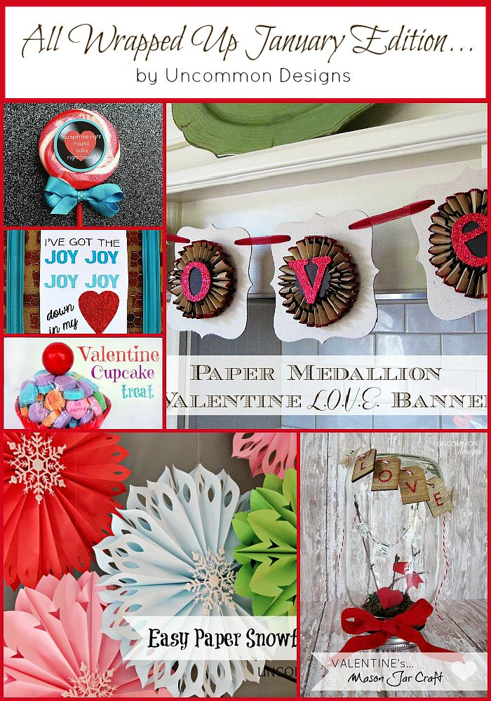 All Wrapped Up January Craft Projects by { uncommondesignsonline.com } #crafts #valentines #DIY