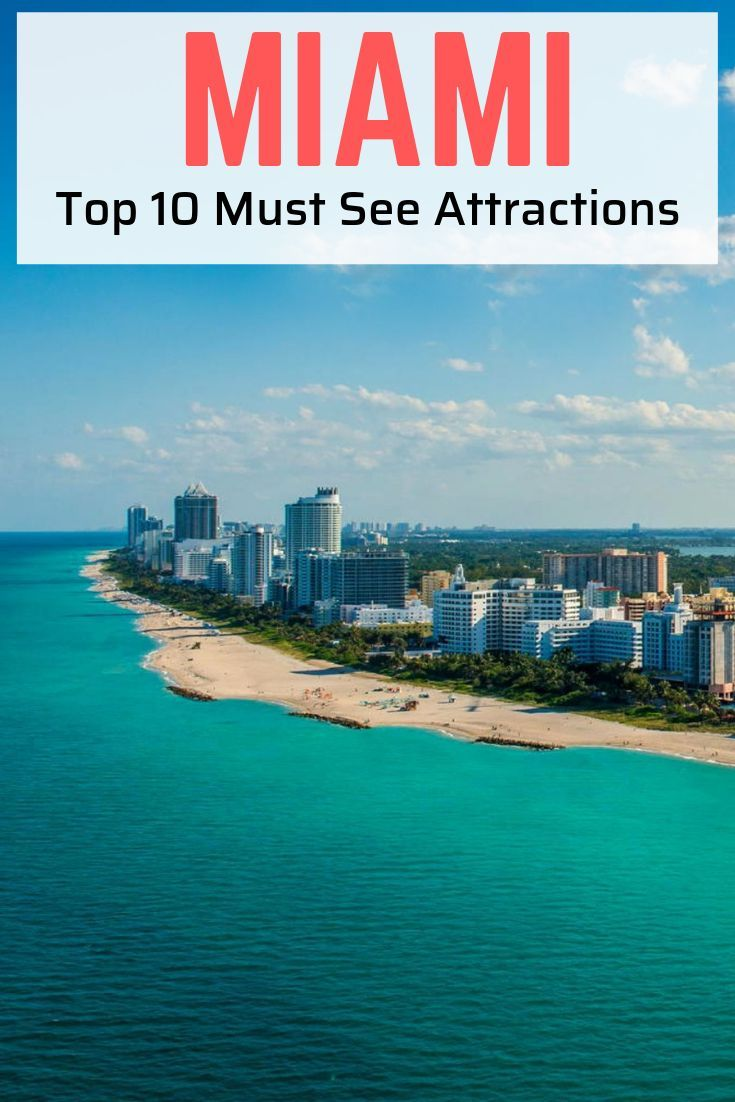 10 Top Must Visit Tourist Attractions In Miami North America Travel Travel Usa Cool Places To Visit