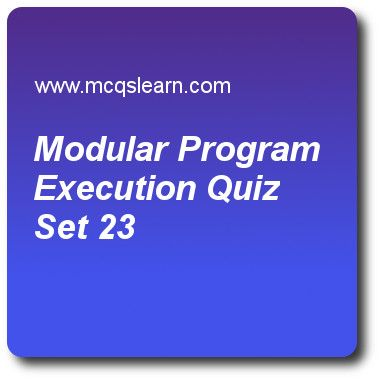 Modular Program Execution Quizzes:   operating systems Quiz 23 Questions and Answers - Practice operating system quizzes based questions and answers to study modular program execution quiz with answers. Practice MCQs to test learning on modular program execution, operating system operations, operating system services, multithreading in os, linux operating system quizzes. Online modular program execution worksheets has study guide as programs involve a variety of activities is easier to…