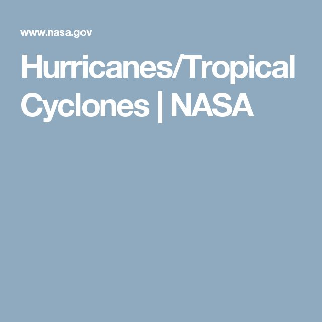 Hurricanes/Tropical Cyclones | NASA