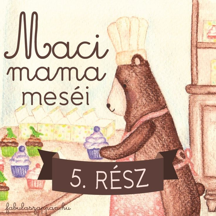 Maci mama meséi - 5. rész