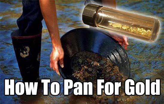 How to Pan For Gold, gold fever, panning for gold, gold, how to find gold, wild gold, survival, barter, prepping,
