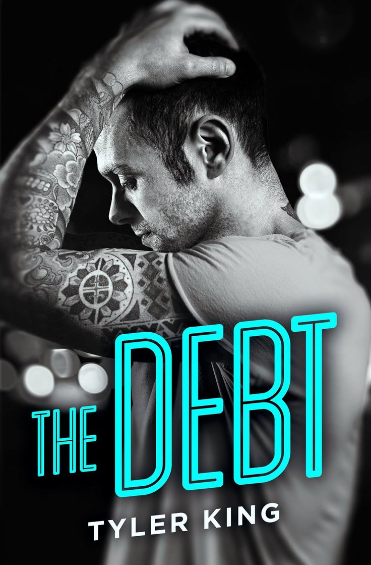 The Debt by Tyler King