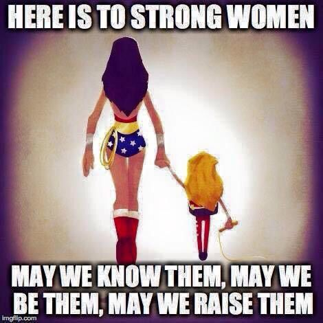 May we raise strong women!