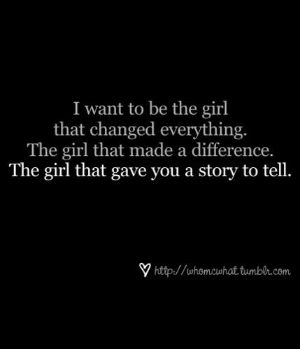 The girl that...