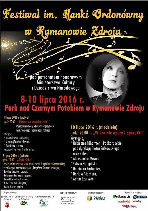 W dniach 8-10 lipca 2016 r. w Parku nad Czarnym Potokiem w Rymanowie Zdroju odbędzie się kolejna edycja Festiwalu im. Hanki Ordonówny. Szczegóły na plakacie.