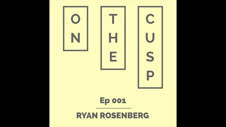 On the Cusp - Ryan Rosenberg