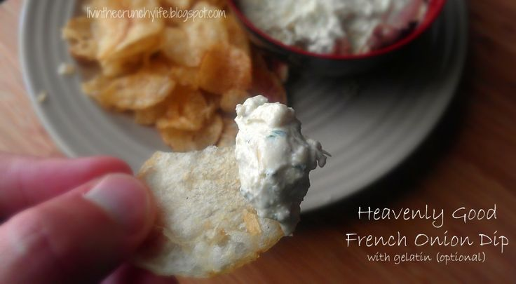 Homemade Heavenly Good French Onion Dip with (optional) gelatin