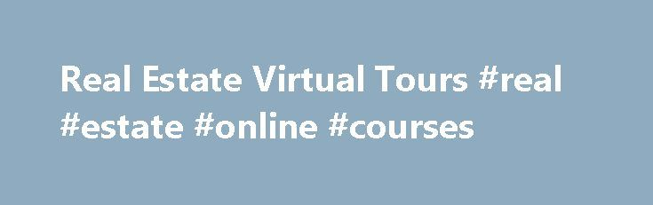 """Real Estate Virtual Tours #real #estate #online #courses http://real-estate.remmont.com/real-estate-virtual-tours-real-estate-online-courses/  #real estate virtual tours # Real Estate Virtual Tours The Fullscreen-Slideshowis our most popular product and it runs on all newer phones (iPhones, iPads, ANDROID, HTC, Phone 7,….).This slideshow is either a """"just photo only"""" slideshow with no movements, and theimages fade from one to another or you can choose our zoom in/zoom out slideshow.… Read…"""