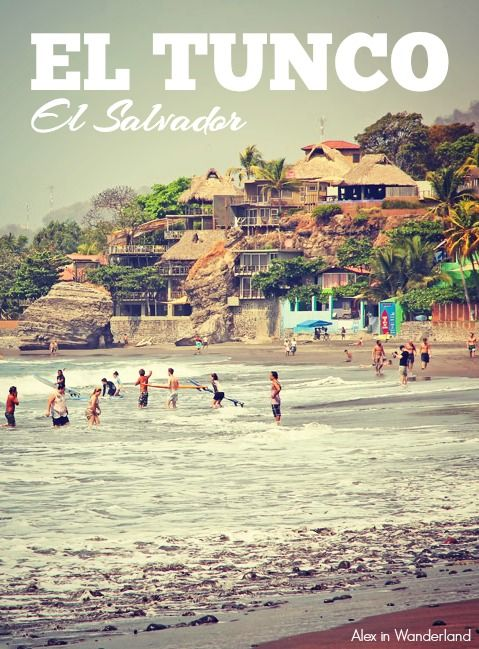The chilled out surf town of El Tunco in El Salvador is a perfect place to spend a few days relaxing | Alex in Wanderland #beach #travel #centralamerica