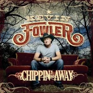 Chippin' Away  http://kevinfowler.com/music