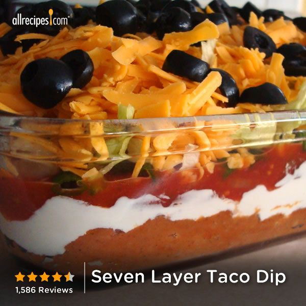 "Seven Layer Taco Dip | ""I made this for a family gathering and received nothing but praise for it! Great make-ahead dish that also travels well. It will be my go-to appetizer recipes for functions."""