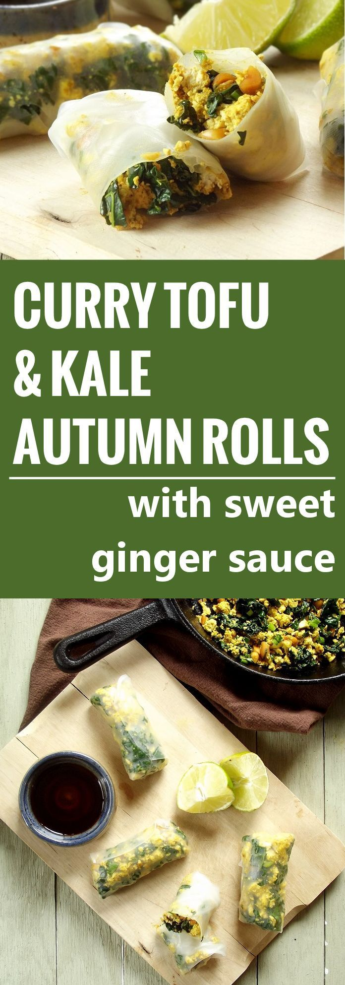 These autumn rolls are made with rice paper wrappers stuffed with curried scrambled tofu, kale and peanuts, and served with a zesty sweet ginger sauce.