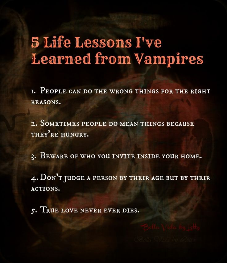 5 Life Lessons I've Learned from Vampires