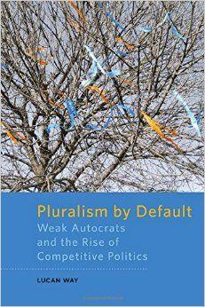 Lucan Way's new book looks at Ukraine, Moldova, and Belarus